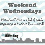 Upcoming Weekend Events {April 18, 19, 20}