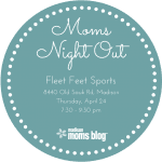 Moms Night Out I Fleet Feet Sports