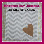 In Lieu of Mother's Day Cards…
