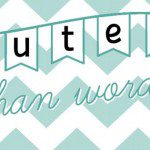 Cuter than Words & Beans and Bubs {Giveaway!} ::CLOSED