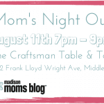 Mom's Night Out I The Craftsman Table & Tap