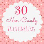 30 Non-Candy Valentine Ideas