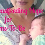 Breastfeeding Hope for Moms-to-Be
