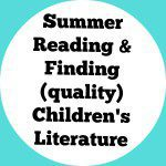 Summer Reading and Children's Literature!