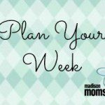 Plan Your Week {April 13-19}