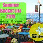 2015 Ultimate Madison Summer Bucket List