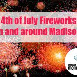 4th of July Fireworks in Madison | 2015