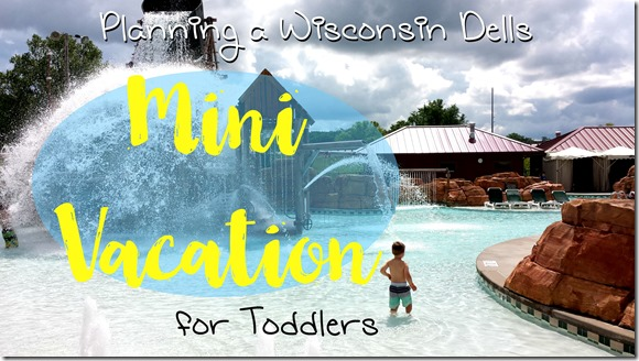 dells mini vacay for toddlers