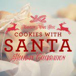 1st Annual Cookies With Santa