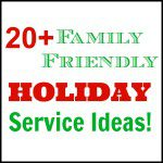 20 + Ways to Serve this Holiday Season!