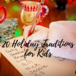 20 Holiday Traditions for Kids