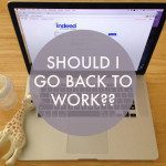 Tips For A Mom Considering Rejoining The Workforce