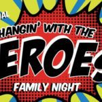 1st Annual Hangin' with the Heroes