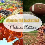 Ultimate Fall Bucket List :: Madison Edition 2017