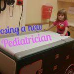 Choosing a New Pediatrician
