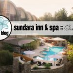 Sundara Inn & Spa : Perfect Getaway for YOU!