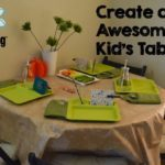 11 Ways to Create an Awesome Kid's Table