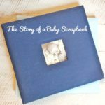 The Story of a Baby Scrapbook