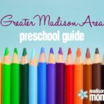 Madison Area Preschool Guide