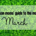 A Madison Moms' Guide to March 2017