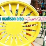 Greater Madison Area Guide to SUMMER
