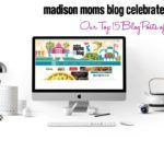 Madison Moms Blog turns 4 :: Top 15 Posts of All Time