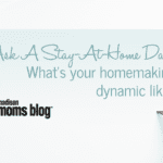 Ask A Stay-At-Home Dad: What's your homemaking dynamic like?