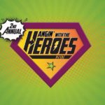 2nd Annual Hangin' with the Heroes!