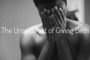 Unsaid Sad Birth