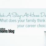 Ask A Stay-At-Home Dad: What does your family think of your career choice?