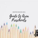 Madison Area Preschool Guide 2018