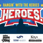 3rd Annual Hangin' with the Heroes Preview