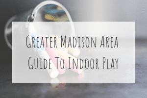 Greater Madison Area Guide To Birthday Parties 3