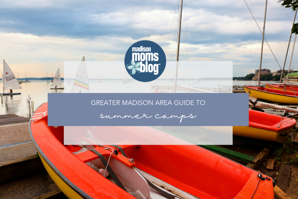 Madison Area Summer Camp Guide