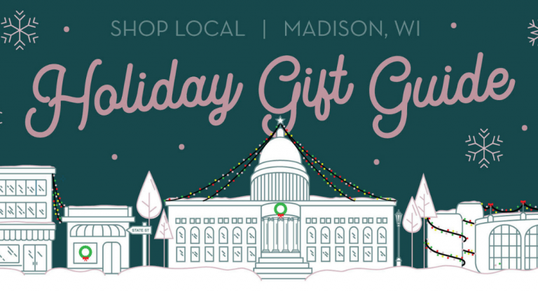 Madison, WI Area Holiday Gift Guide | Shop Local