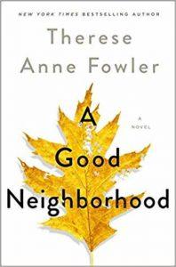 "book cover ""A Good Neighborhood"""