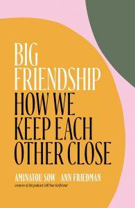 "book cover ""Big Friendship"""