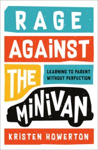 """book cover """"Rage Against the Minivan"""""""
